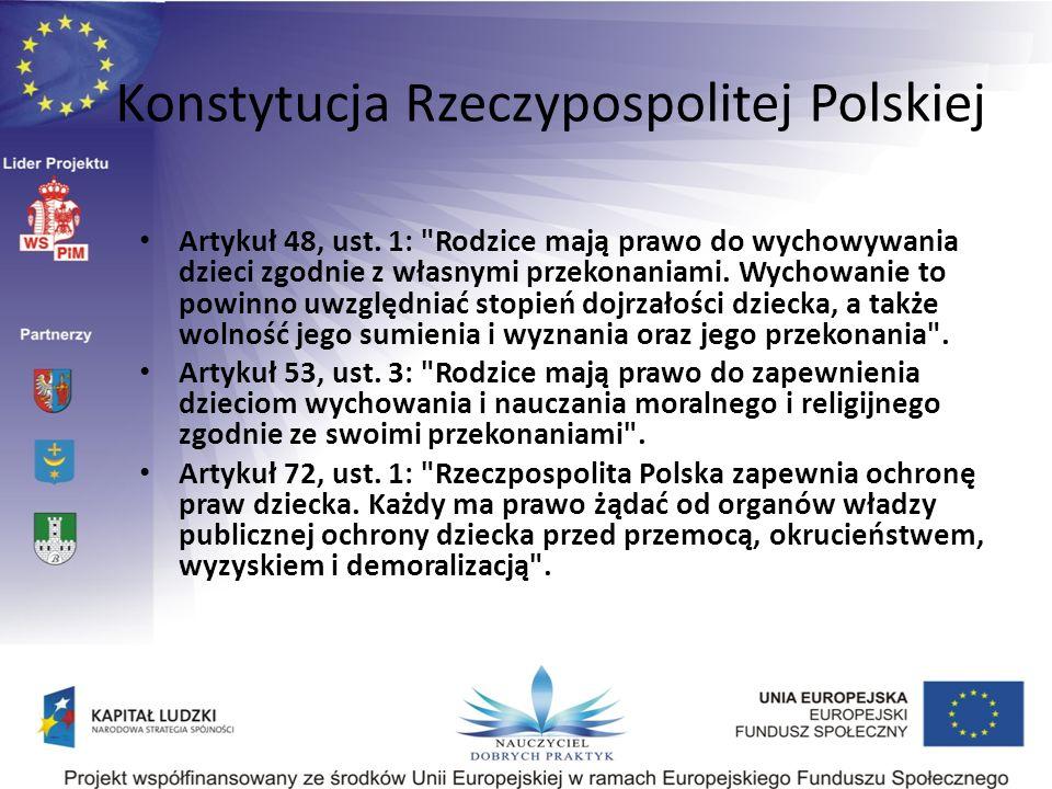 Konstytucja Rzeczypospolitej Polskiej Artykuł 48, ust. 1: