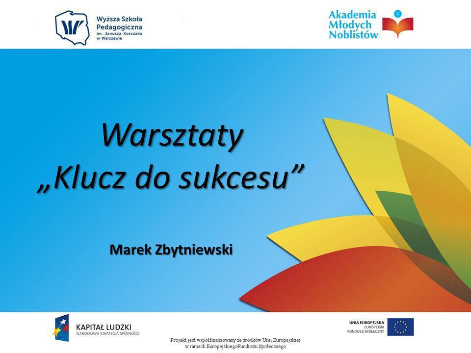 Warsztaty Klucz do sukcesu Marek Zbytniewski