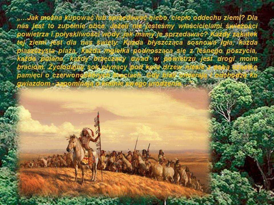 …przeznaczenie jest dla nas zagadką: wszystkie bawoły zostały zarżnięte a wszystkie dzikie konie poskromione, wszystkie tajemnicze zakątki lasu ciężkie są od zapachu wielu ludzi i widok wzgórza jest zniszczony mówiącymi drutami.