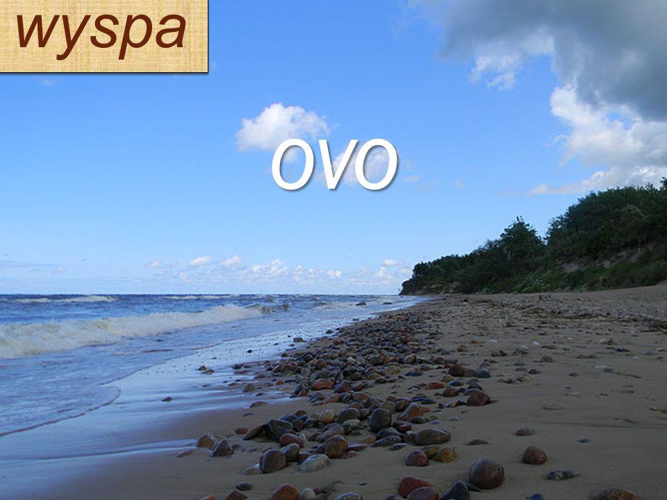 wyspa OVO