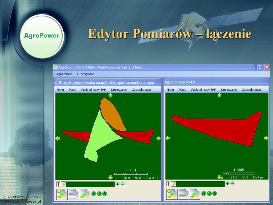 Edytor Pomiarów – łączenie © AgroPower Sp. z o.o. www.agropower.pl