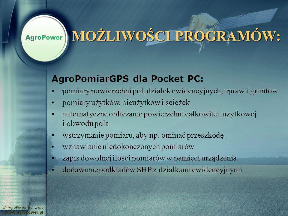 MOŻLIWOŚCI PROGRAMÓW: AgroPomiarGPS dla Pocket PC: pomiary powierzchni pól, działek ewidencyjnych, upraw i gruntów pomiary użytków, nieużytków i ścież