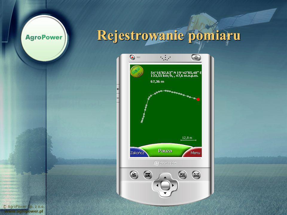 Rejestrowanie pomiaru © AgroPower Sp. z o.o. www.agropower.pl