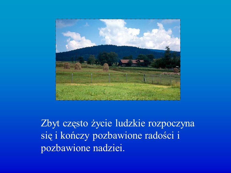 Dla Pomocy DuchowejPomocy Duchowej www.adonai.pl W prezentacji wykorzystano niektóre zdjęcia Krzysztofa Janczaka Ze strony http://www.kjgallery.com/p.htmlhttp://www.kjgallery.com/p.html Made by Iwonka © http://malyksiazezyje.blog.pl