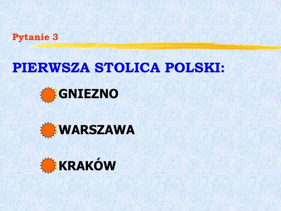 Pytanie 2 FLAGA POLSKI TO: