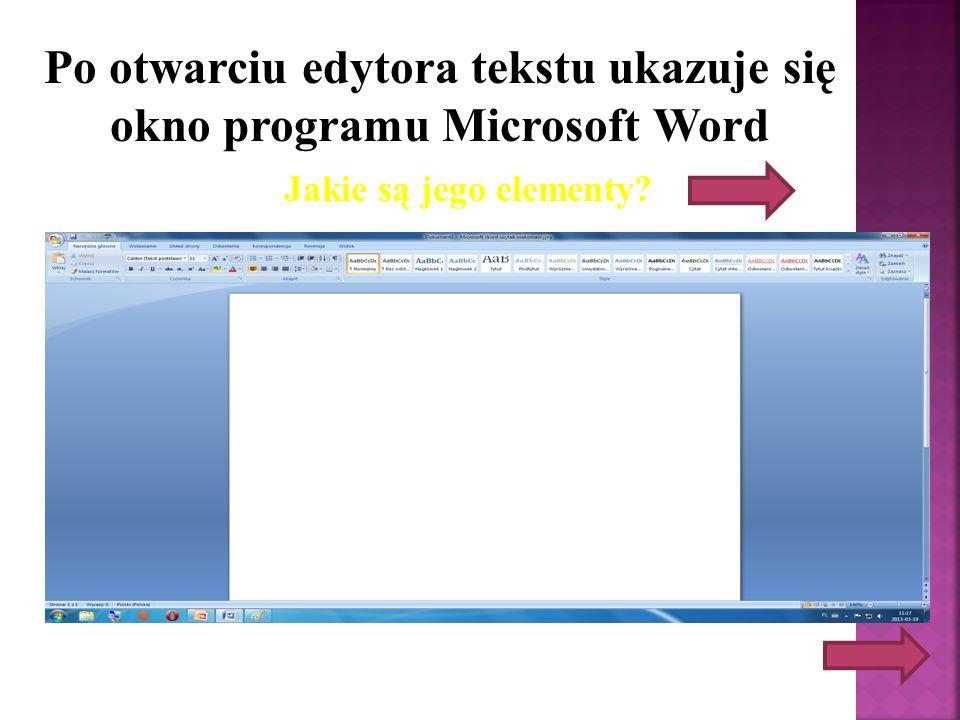 Paski przewijania Obszar roboczy Pasek tytułowy Pasek menu Pasek formatowania Pasek narzędzi