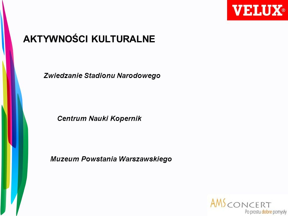 AKTYWNOŚCI KULTURALNE Zwiedzanie Stadionu Narodowego Centrum Nauki Kopernik Muzeum Powstania Warszawskiego