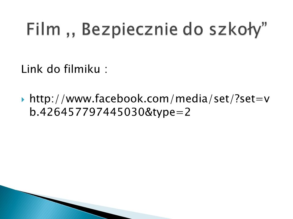 Link do filmiku : http://www.facebook.com/media/set/?set=v b.426457797445030&type=2