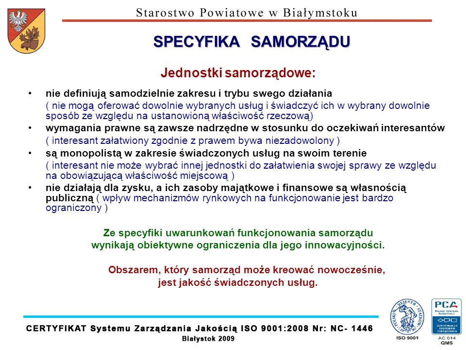 SPECYFIKA SAMORZĄDU Jednostki samorządowe: nie definiują samodzielnie zakresu i trybu swego działania ( nie mogą oferować dowolnie wybranych usług i ś