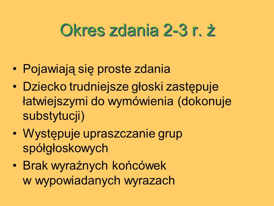 Okres zdania 2-3 r.ż Okres zdania 2-3 r.
