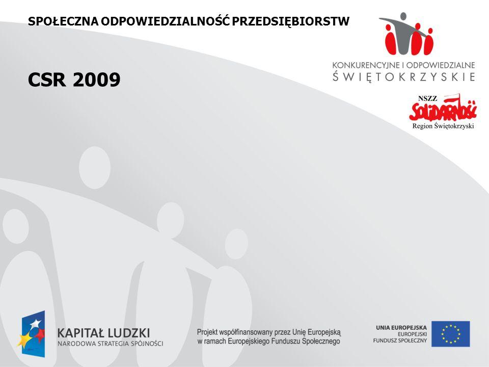 SPOŁECZNA ODPOWIEDZIALNOŚĆ PRZEDSIĘBIORSTW CSR 2009