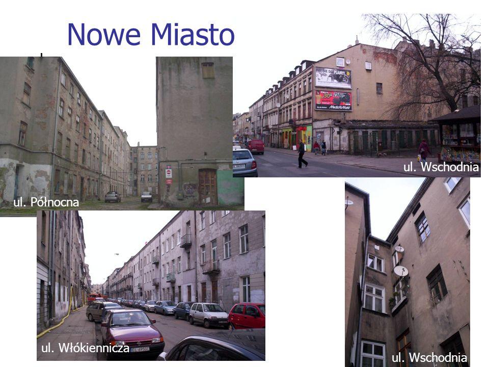 ul. Północna ul. Włókiennicza Nowe Miasto ul. Wschodnia