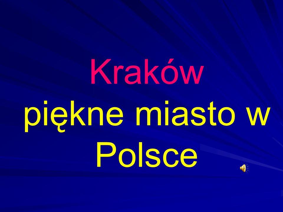 Kraków piękne miasto w Polsce