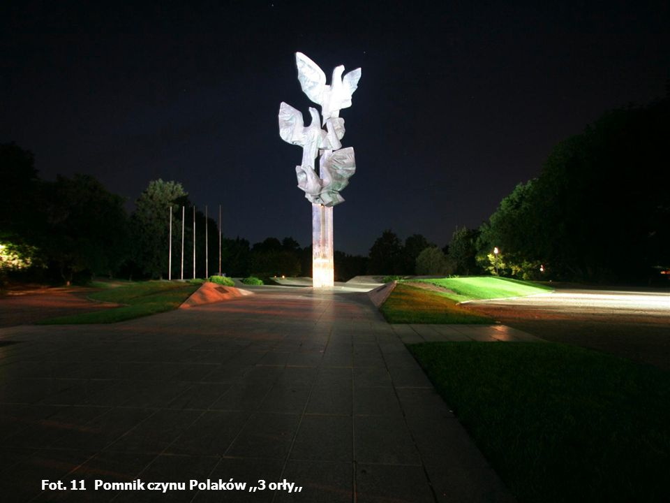 Fot. 11 Pomnik czynu Polaków,,3 orły,,