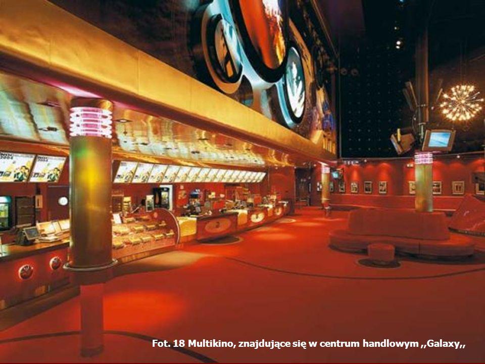 Fot. 18 Multikino, znajdujące się w centrum handlowym,,Galaxy,,
