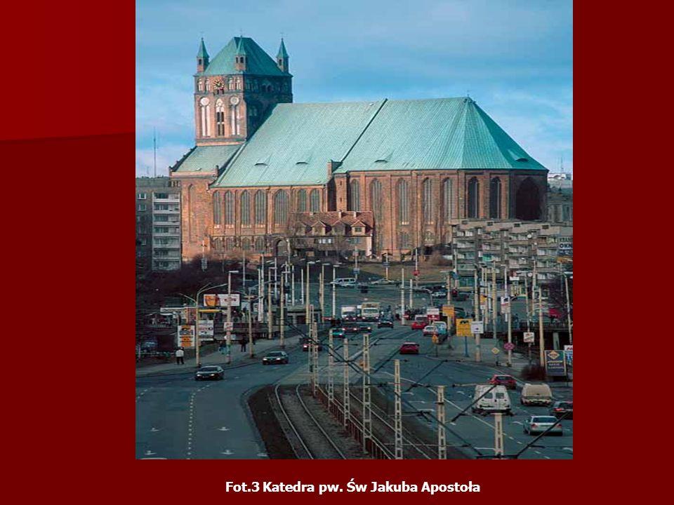 Fot.3 Katedra pw. Św Jakuba Apostoła