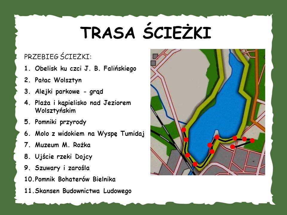 ETAPY ŚCIEŻKI PRZYSTANEK 1.Obelisk ku czci J. B. Falińskiego J.