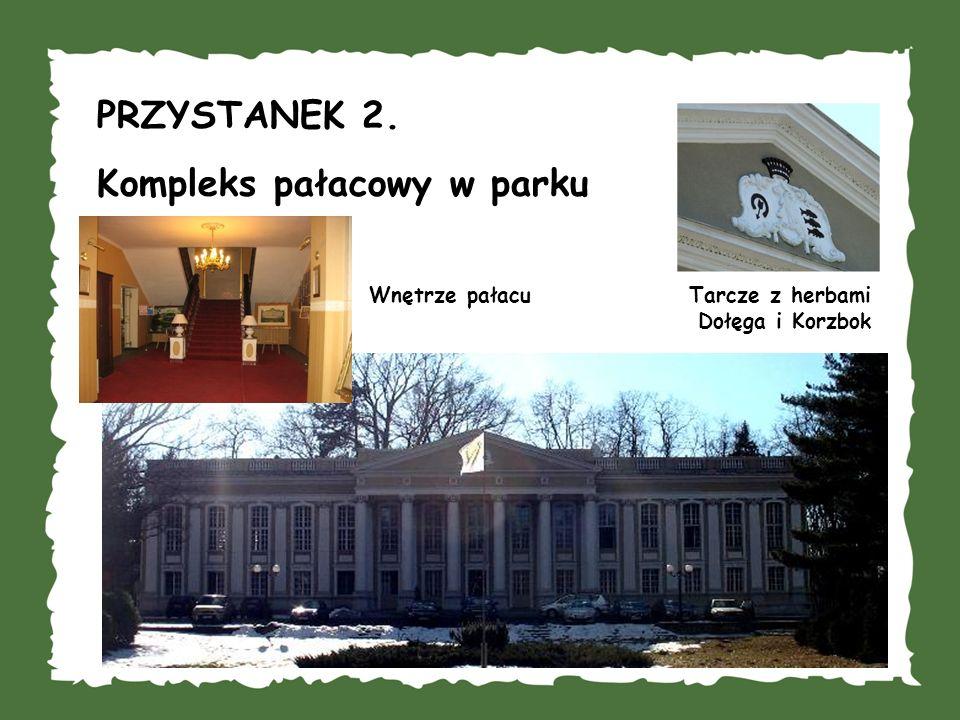 PRZYSTANEK 2. Kompleks pałacowy w parku Tarcze z herbami Dołęga i Korzbok Wnętrze pałacu