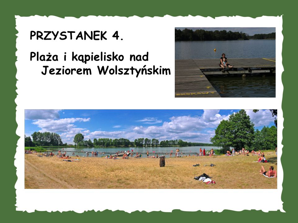 PRZYSTANEK 4. Plaża i kąpielisko nad Jeziorem Wolsztyńskim