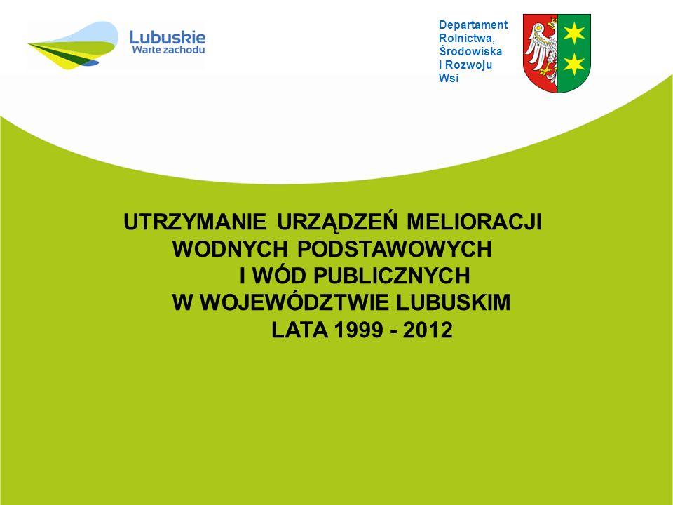 Zestawienie wód publicznych oraz urządzeń melioracji wodnych podstawowych w Województwie Lubuskim, stan na 30.06.2012 r.