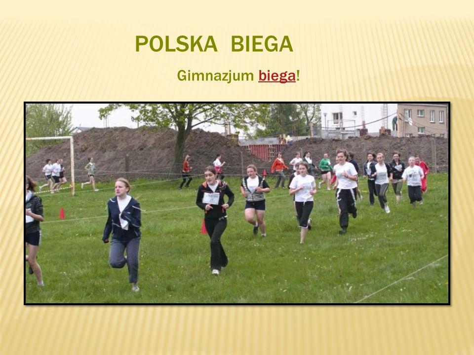POLSKA BIEGA Gimnazjum biega!biega