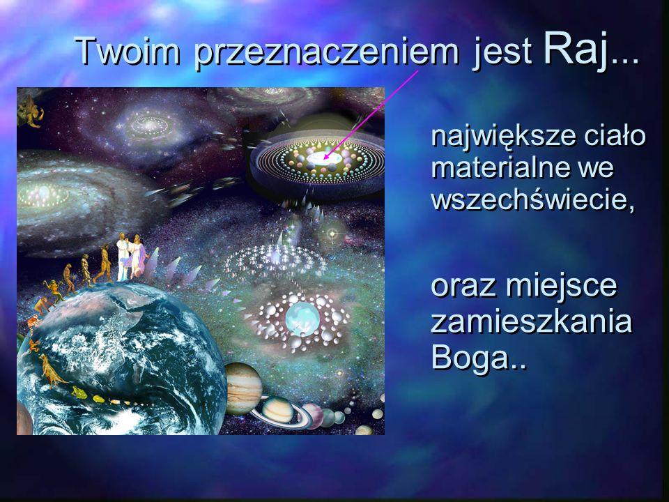 Znajdujesz się w siódmym superwszechświecie, tutaj, na Urantii. Twoja planeta nazywa się Urantia. Twoja planeta nazywa się Urantia.