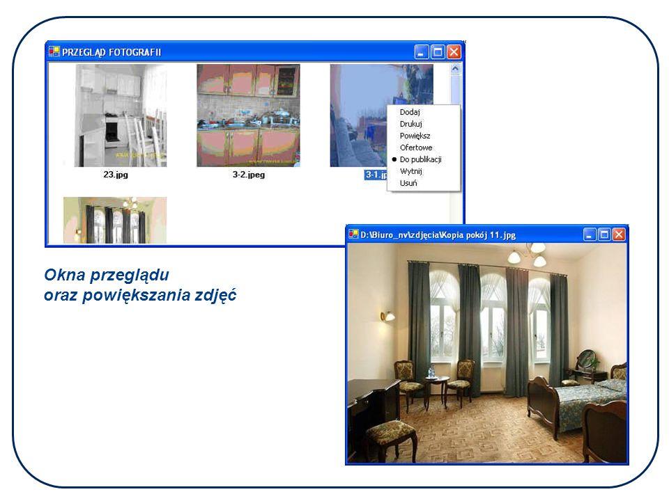 Okna przeglądu oraz powiększania zdjęć