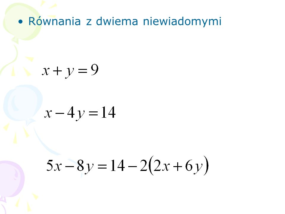 4y + 50 = 90 5x + 24 = 64 3b + 0,6 = 4,05 4w + 90 = 3w + 160