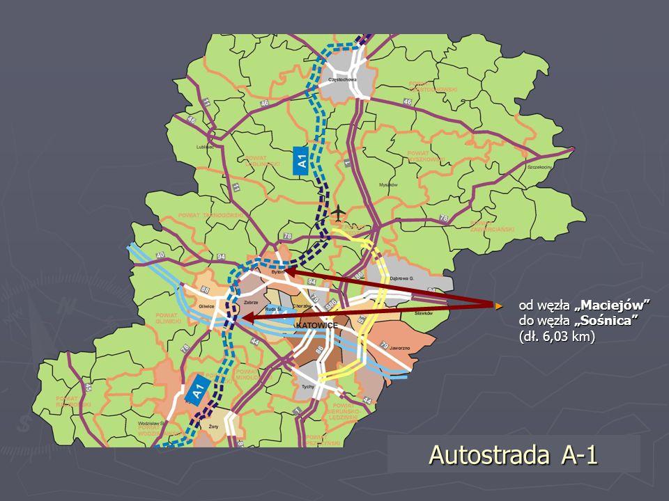 od węzła Maciejów do węzła Sośnica (dł. 6,03 km) od węzła Maciejów do węzła Sośnica (dł. 6,03 km) Autostrada A-1