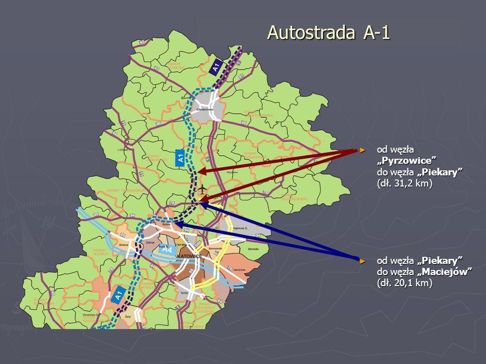 od węzła Pyrzowice do węzła Piekary (dł. 31,2 km) od węzła Pyrzowice do węzła Piekary (dł. 31,2 km) od węzła Piekary do węzła Maciejów (dł. 20,1 km) o