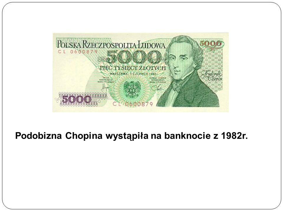 Podobizna Chopina wystąpiła na banknocie z 1982r.