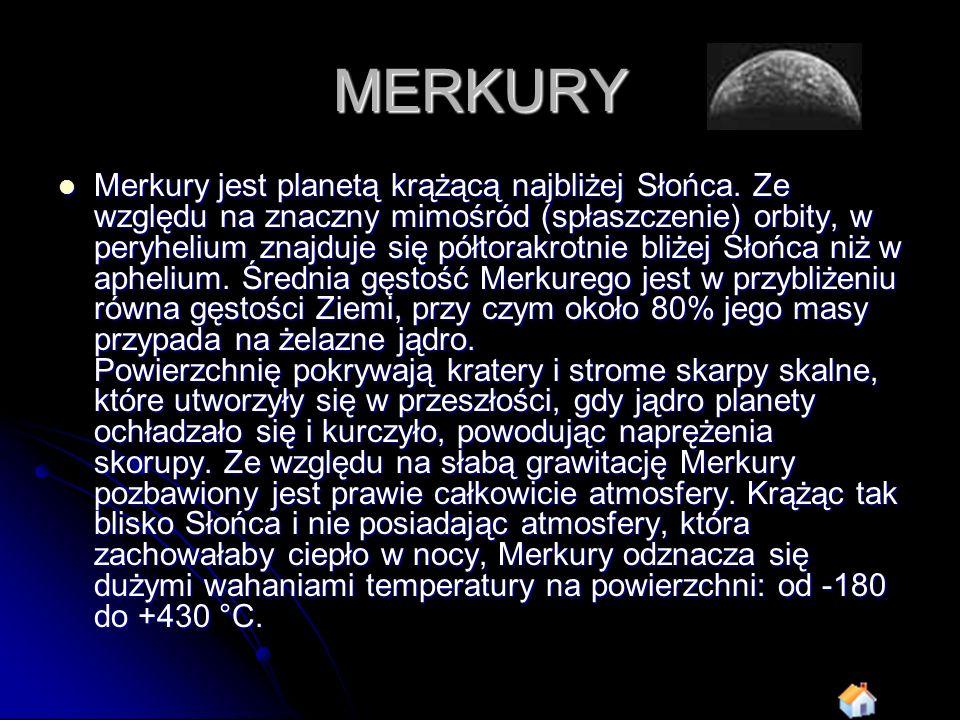 WENUS Wenus, krążąca po niemal kołowej orbicie druga planeta od Słońca, jest otulonym gęstymi chmurami skalnym globem.