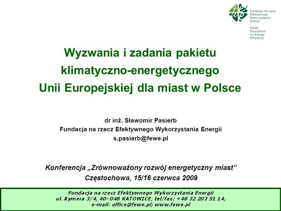 12 Krajowe rozwiązania – implementacja celów UE (1)Polityka energetyczna Polski do 2030 r – projekt z marca 2009 roku: -przyjęcie celów pakietu klimatyczno-energetycznego -zeroenergetyczny rozwój kraju do 2030 roku -wypracowanie ścieżki dojścia do 15% udziału OZE w zużyciu energii finalnej (2)Ustawa o efektywności energetycznej (wejście w życie 2009r) (3)Krajowy plan na rzecz efektywności energetycznej – przeniesienie obowiązku lokalnych planów w Ustawie o efektywności energetycznej (Dyrektywa UE) (4)Plan działań na rzecz wzrostu wykorzystania OZE do 2020 roku (Dyrektywa UE)