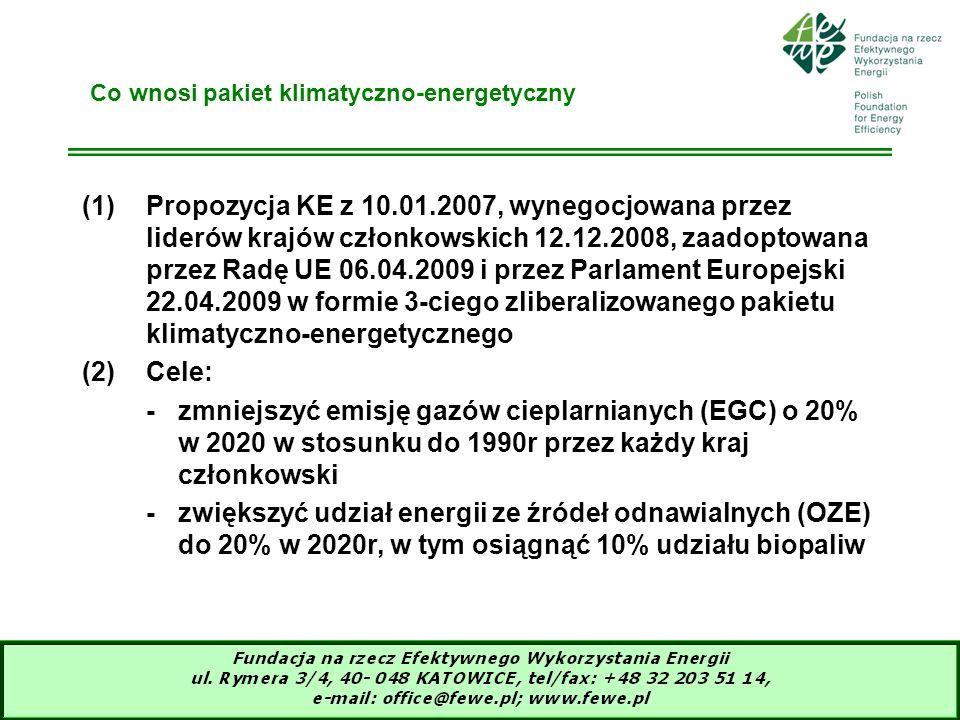 5 Co wnosi pakiet klimatyczno-energetyczny (1)Propozycja KE z 10.01.2007, wynegocjowana przez liderów krajów członkowskich 12.12.2008, zaadoptowana pr