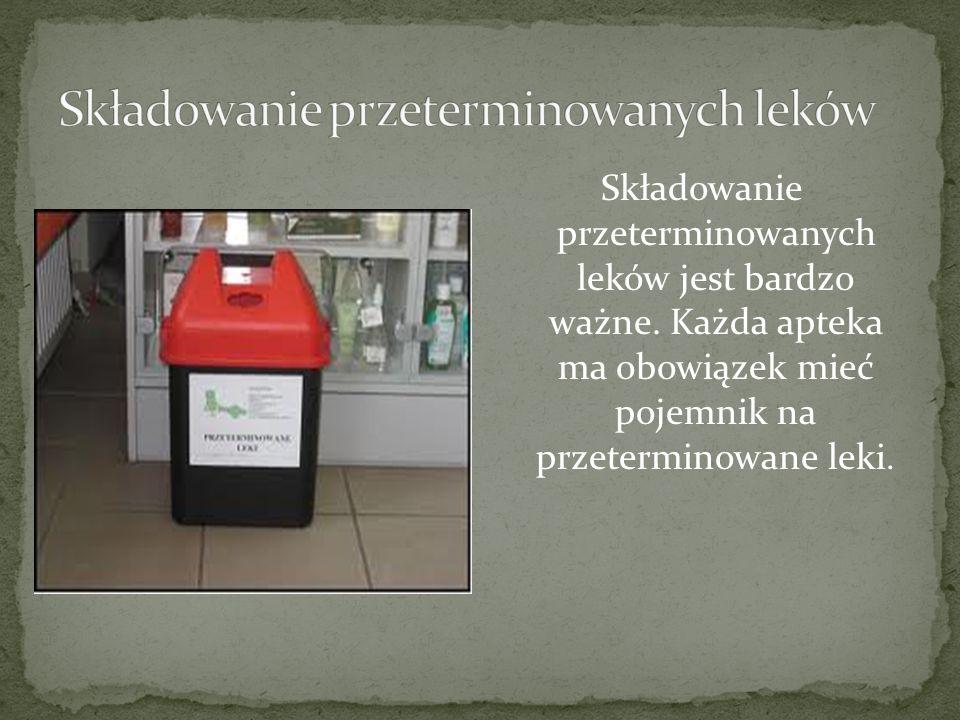 Składowanie przeterminowanych leków jest bardzo ważne. Każda apteka ma obowiązek mieć pojemnik na przeterminowane leki.