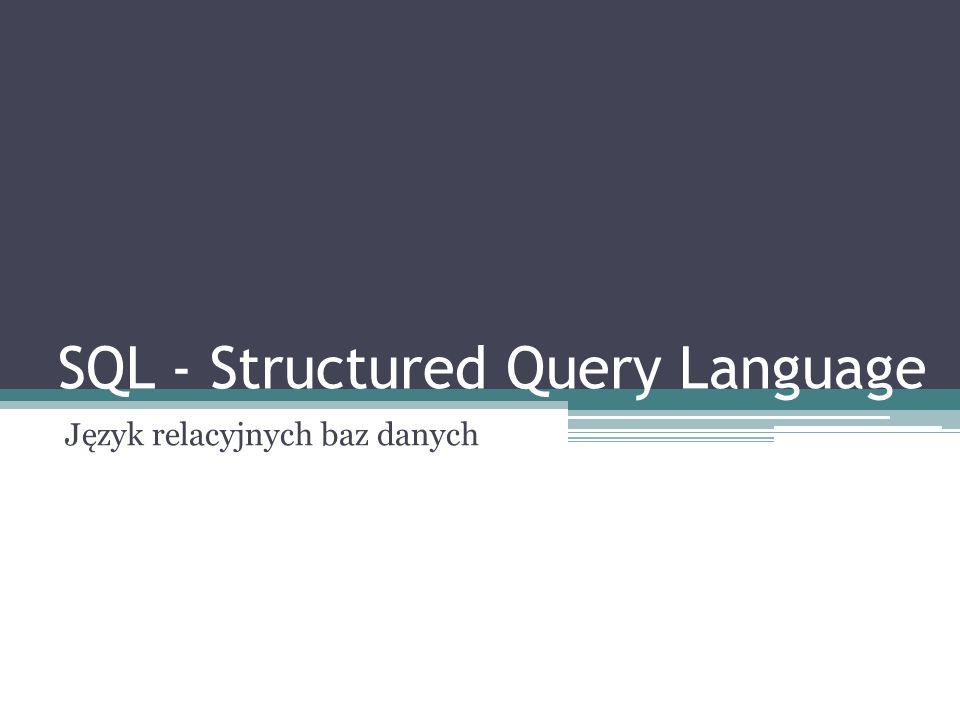 Podstawowe komponenty SQL DDL (Data Definition Language) – język definiowania struktur danych (CREATE) i kontroli dostępu DQL (Data Query Language) – język definiowania zapytań dla wyszukiwania danych (SELECT) DML (Data Manipulation Language) – język operacji na danych (INSERT, UPDATE, DELETE), tj.