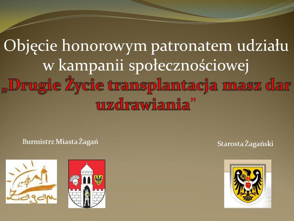 Burmistrz Miasta Żagań Starosta Żagański