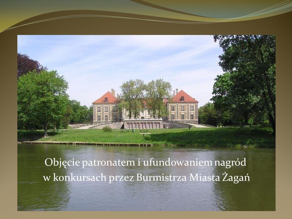 Objęcie patronatem i ufundowaniem nagród w konkursach przez Burmistrza Miasta Żagań
