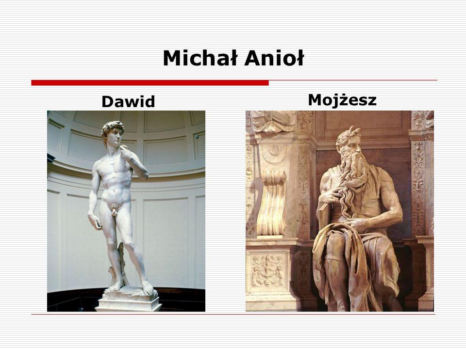 Michał Anioł Dawid Mojżesz