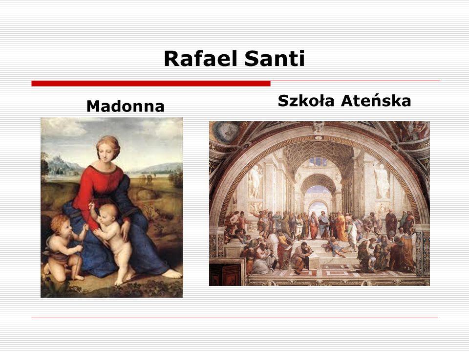 Rafael Santi Madonna Szkoła Ateńska