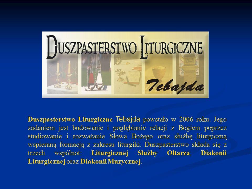Duszpasterstwo Liturgiczne Tebajda powstało w 2006 roku. Jego zadaniem jest budowanie i pogłębianie relacji z Bogiem poprzez studiowanie i rozważanie