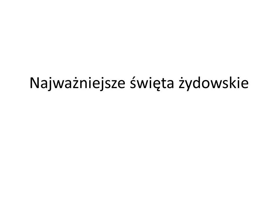 Szabat/Szabas Szabat jest dla Żydów świętem najważniejszym.