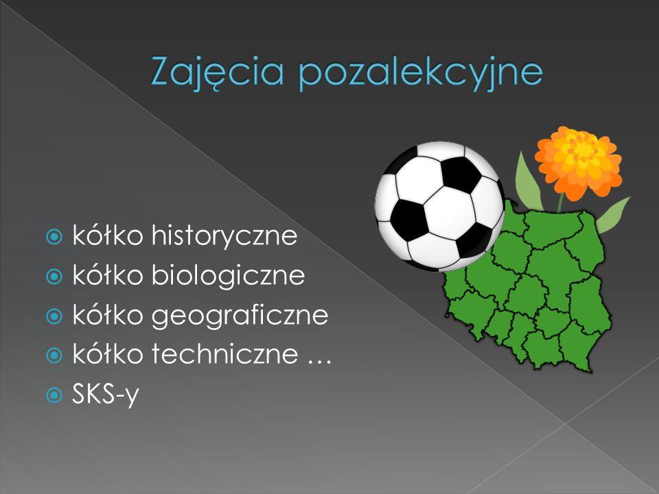 kółko historyczne kółko biologiczne kółko geograficzne kółko techniczne … SKS-y