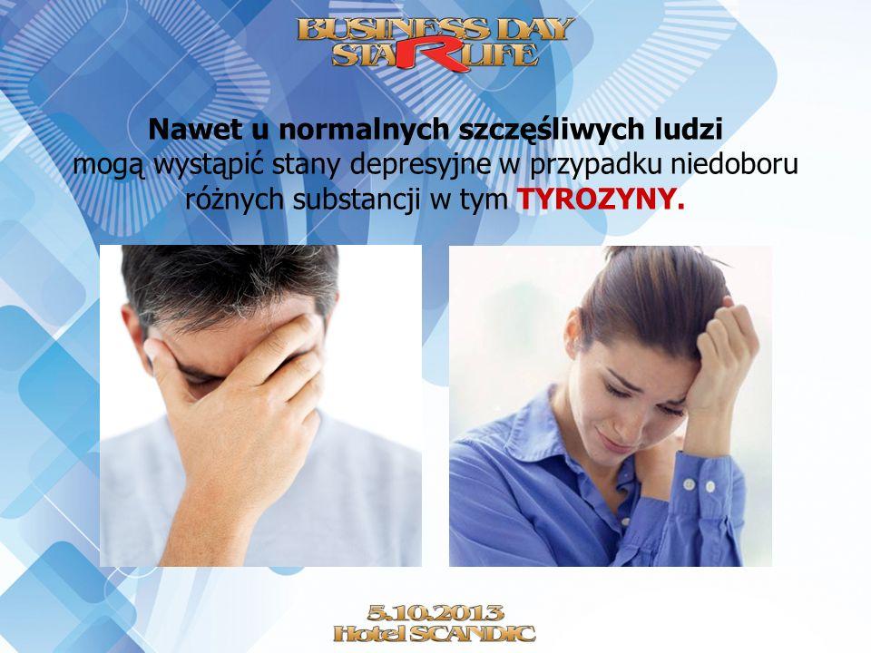 Nawet u normalnych szczęśliwych ludzi mogą wystąpić stany depresyjne w przypadku niedoboru różnych substancji w tym TYROZYNY.