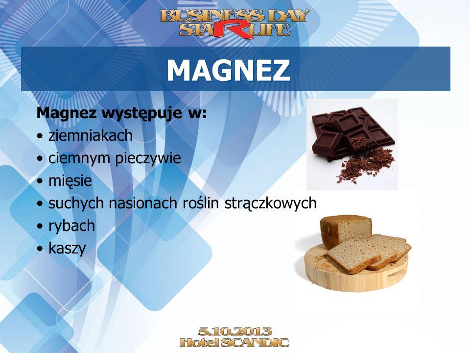 MAGNEZ Magnez występuje w: ziemniakach ciemnym pieczywie mięsie suchych nasionach roślin strączkowych rybach kaszy
