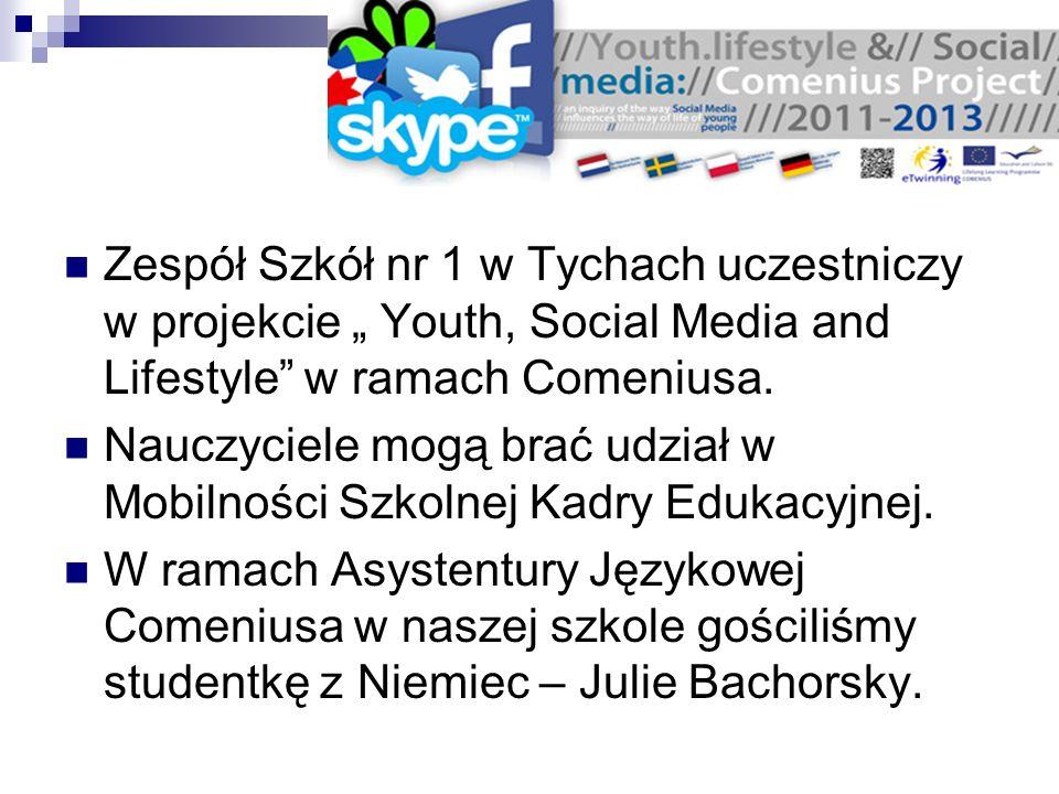 Zespół Szkół nr 1 w Tychach uczestniczy w projekcie Youth, Social Media and Lifestyle w ramach Comeniusa. Nauczyciele mogą brać udział w Mobilności Sz