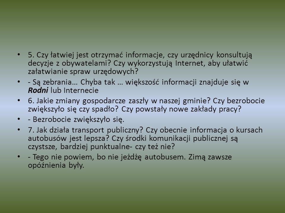 5.Czy łatwiej jest otrzymać informacje, czy urzędnicy konsultują decyzje z obywatelami.