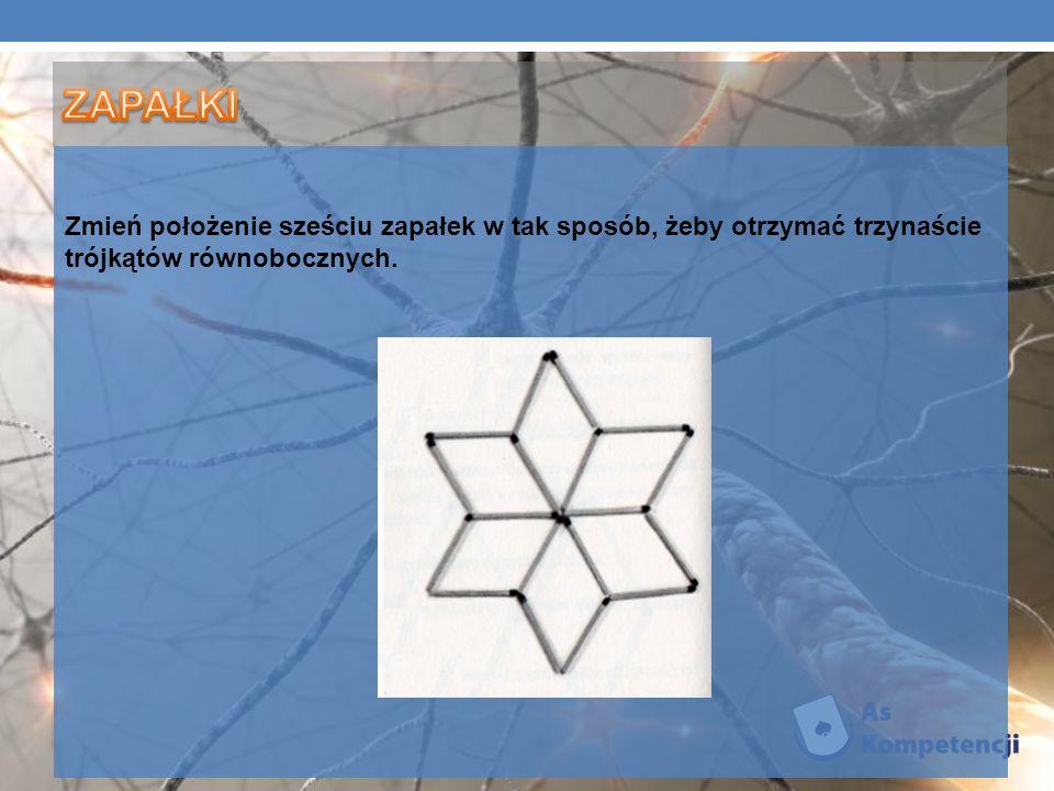 Zmień położenie sześciu zapałek w tak sposób, żeby otrzymać trzynaście trójkątów równobocznych.