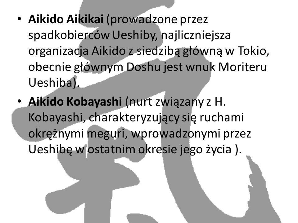 Aikido Aikikai (prowadzone przez spadkobierców Ueshiby, najliczniejsza organizacja Aikido z siedzibą główną w Tokio, obecnie głównym Doshu jest wnuk M