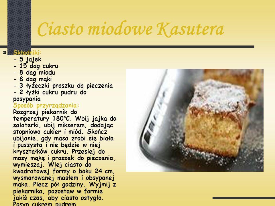 Ciasto miodowe Kasutera Składniki: - 5 jajek - 15 dag cukru - 8 dag miodu - 8 dag mąki - 3 łyżeczki proszku do pieczenia - 2 łyżki cukru pudru do posy